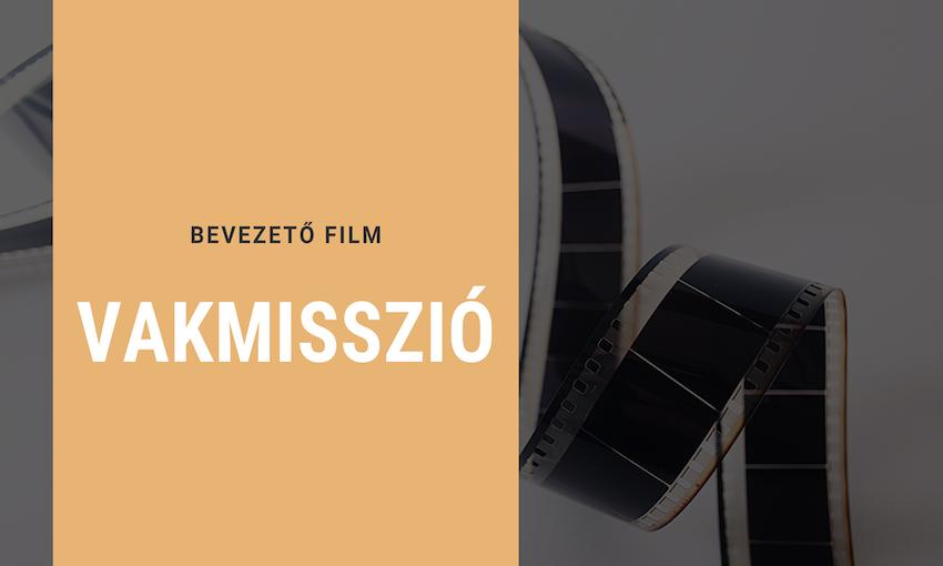 bevezető film_vakmisszio másolat